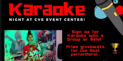 Karaoke Night At CVE Event Center