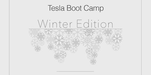 Tesla Boot Camp *Winter Edition*