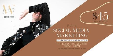Mastering Social Media Marketing - Workshop & Happy Hour tickets