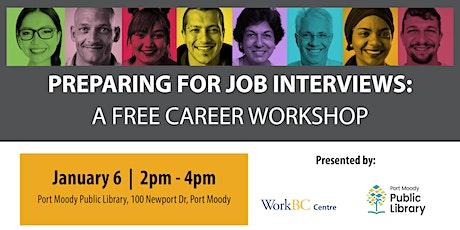 Preparing for Job Interviews: A Free Career Workshop (Port Moody) tickets