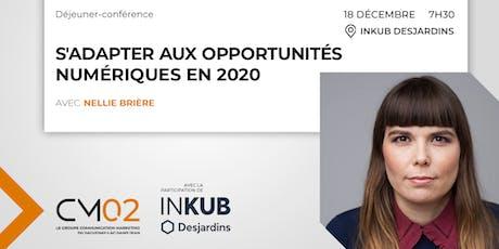 Déjeuner-conférence   S'adapter aux opportunités numériques en 2020 billets