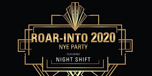 Zola's Roar into 2020 NYE Party Featuring Night Shift