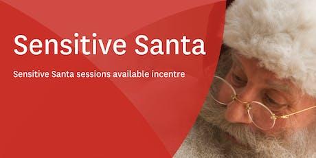 Sensitive Santa Session tickets