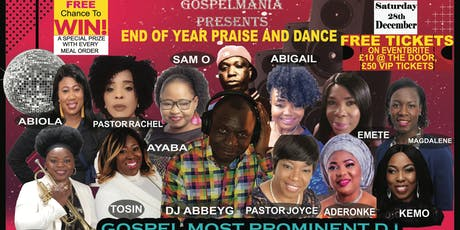 END OF YEAR PRAISE EXPERIENCE & DANCE  PARTY BY DJABBEYG tickets