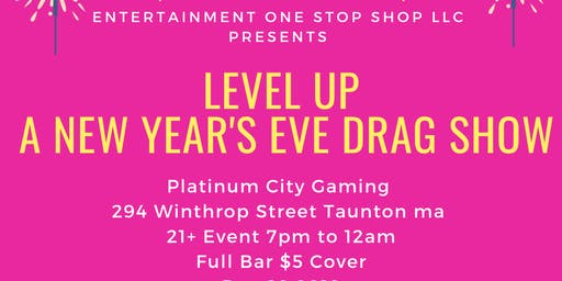 Level Up A New Year's Eve Drag Show