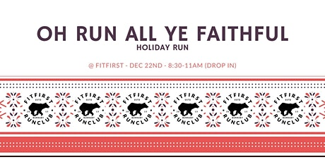 Oh Run All Ye Faithful Holiday Run tickets