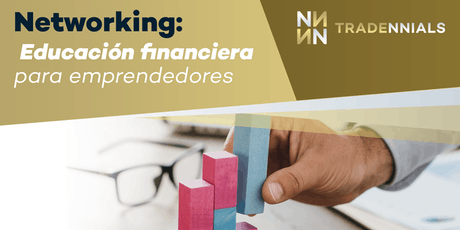 Networking: Educación financiera para emprendedores boletos