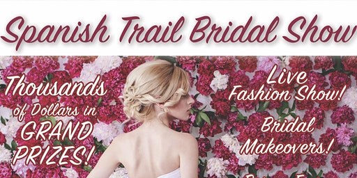 Spanish Trail Bridal Show