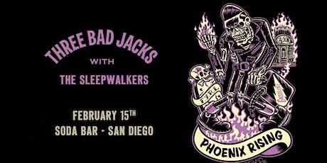 THREE BAD JACKS, The Sleepwalkers tickets