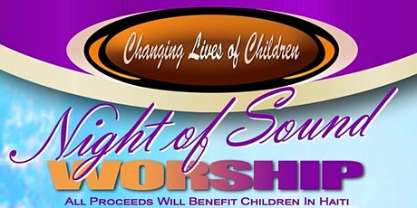 Changing Lives of Children Night of Sound Worship 2020 tickets