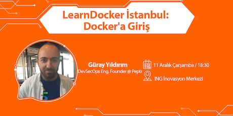 LearnDocker İstanbul: Docker'a Giriş tickets
