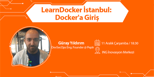 LearnDocker İstanbul: Docker'a Giriş