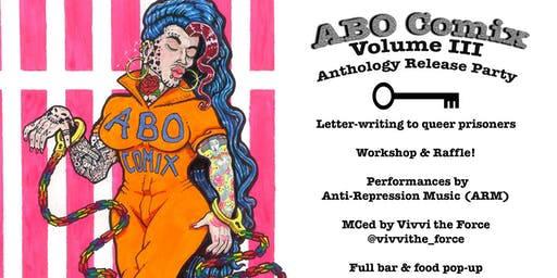 ABO Comix Volume III : Anthology Release Party
