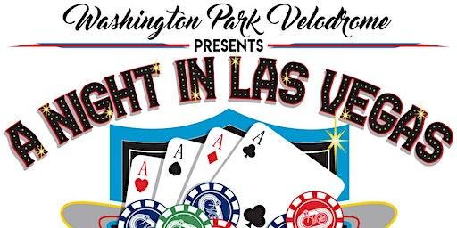 Washington Park Velodrome presents A Night In Las Vegas !