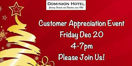 Dominion Hotel Customer Appreciation tickets