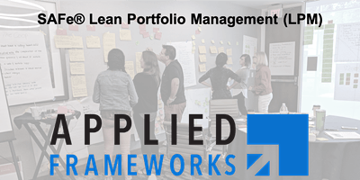Lean Portfolio Management - LPM (SAFe 4.6) - Wilmington, DE