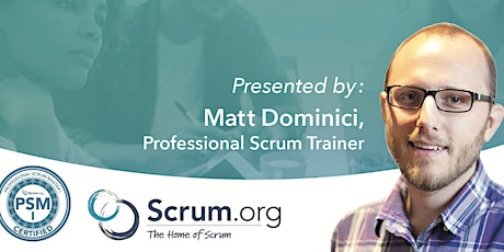 Professional Scrum Master (PSM) with Matt Dominici tickets