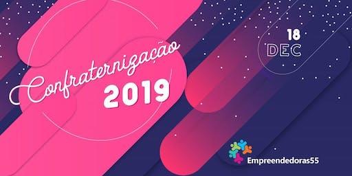 Confraternização 2019 -  Empreendedoras 55
