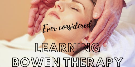NEW YEAR - NEW CAREER - LEARN BOWEN THERAPY - MODULE 1