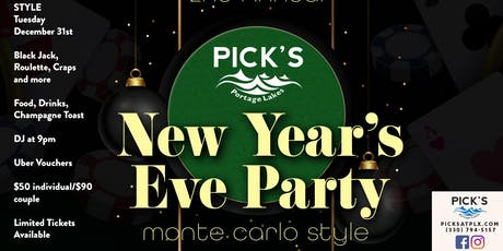 Picks 2nd Annual New Year's Eve Party 2019 – Monte Carlo Style tickets