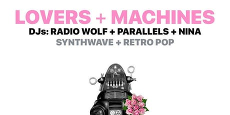 Lovers + Machines tickets