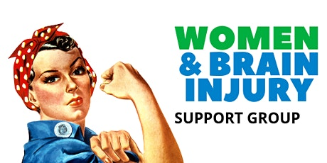 Women and Brain Injury Support Group - March 19, 2019 tickets