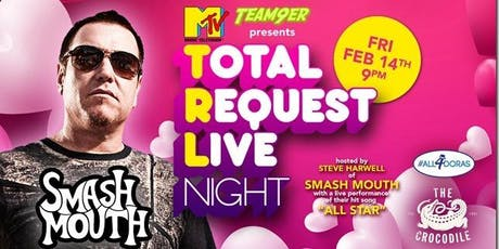 TRL Total Request Live Night: Hosted by Smashmouth's Steve Harwell tickets