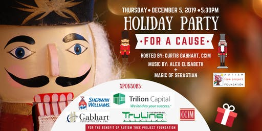 Holiday Party for a Cause Hosted by Curtis Gabhart, CCIM