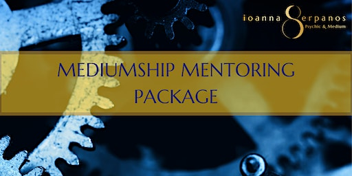 Mediumship Mentoring Package for 23rd Feb & Mar 22nd