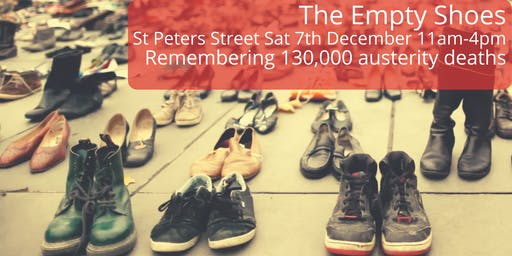 The Empty Shoes - 130,000 Austerity Deaths