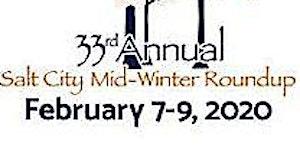 33rd. Annual Salt City Midwinter Roundup
