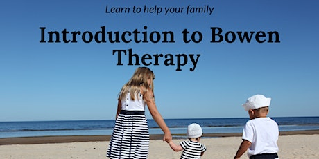 4 Hour Introduction to Bowen Therapy tickets