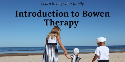 4 Hour Introduction to Bowen Therapy