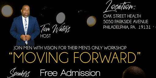 Men with Vision Moving Forward Workshop