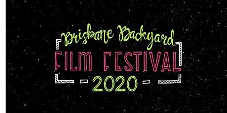 Brisbane Backyard Film Festival 2020 tickets