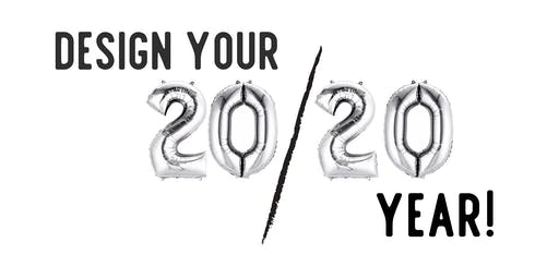 Design Your 20/20 Life + Biz