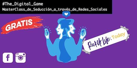 The Digital Game: MasterClass de Seducción en Redes Sociales entradas