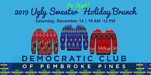 2019 Pembroke Pines Democrats Ugly Sweater Holiday Party
