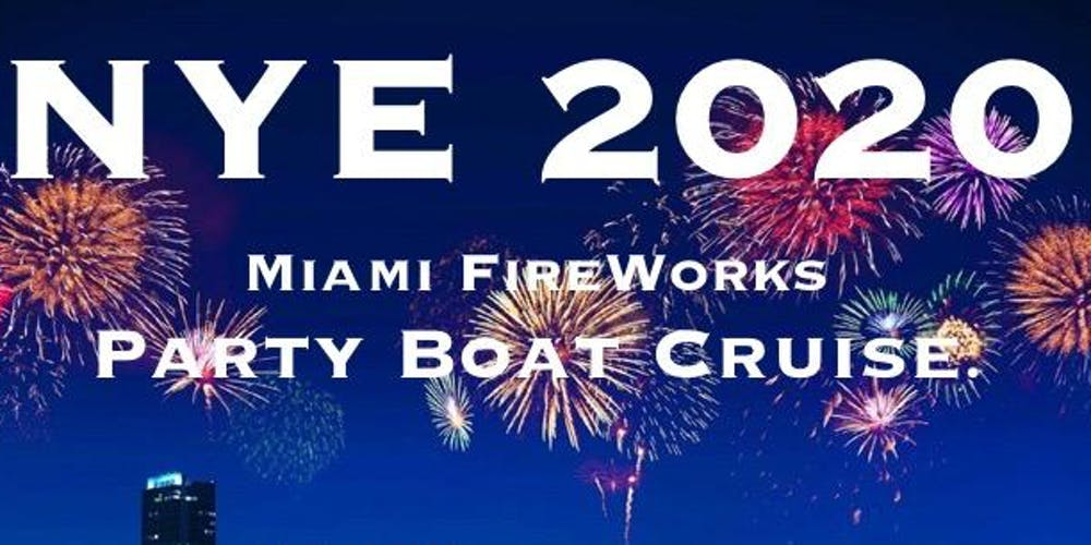 Miami New Years Eve 2020 Events.Nye Miami Partyboat Fireworks Cruise