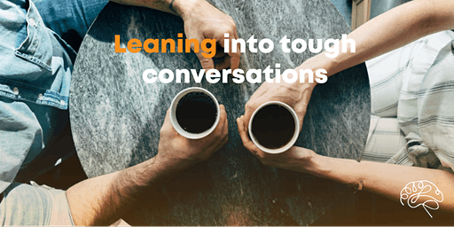 EQ Connect: Leaning into Tough Conversations