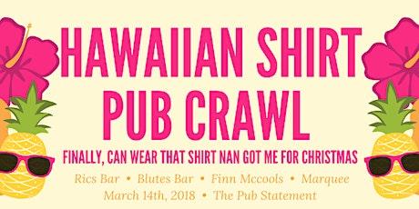 Hawaiian Shirts Valley Pub Crawl tickets