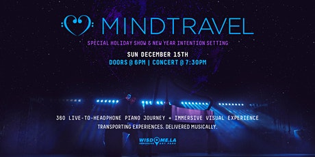 MindTravel Immersive Headphone 'Silent' Piano Journey - Holiday Edition tickets