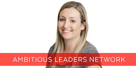 Ambitious Leaders Network Perth – 17 January 2020 Alanna Forrest tickets