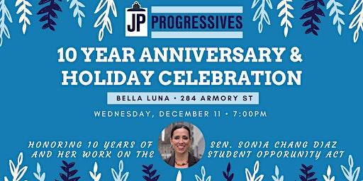 JP Progressives 10 year Anniversary & Holiday Celebration