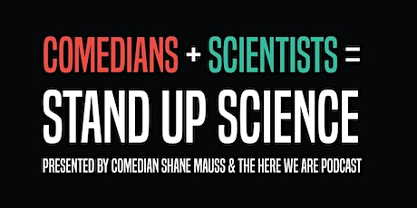 Stand Up Science with Shane Mauss tickets