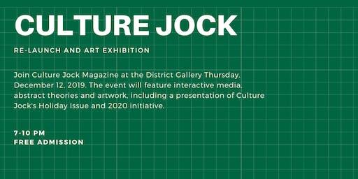 CULTURE JOCK 2020: RE-LAUNCH & ART EXHIBITION