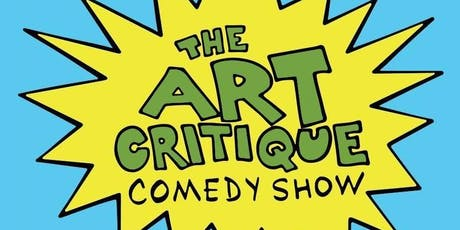 The Late Art Critique Comedy Show tickets