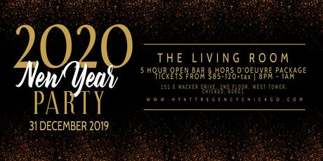 New Year's Eve Party 2020 | Hyatt Regency Chicago | The Living Room tickets