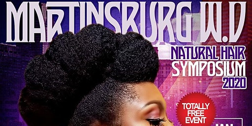Martinsburg W.V. Natural Hair Care Symposium