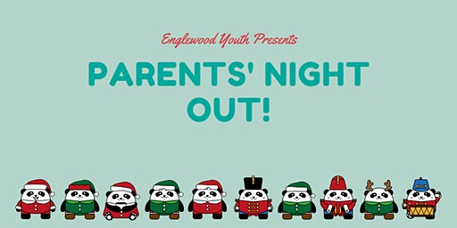 Parents' Night Out - Englewood Youth Fundraiser